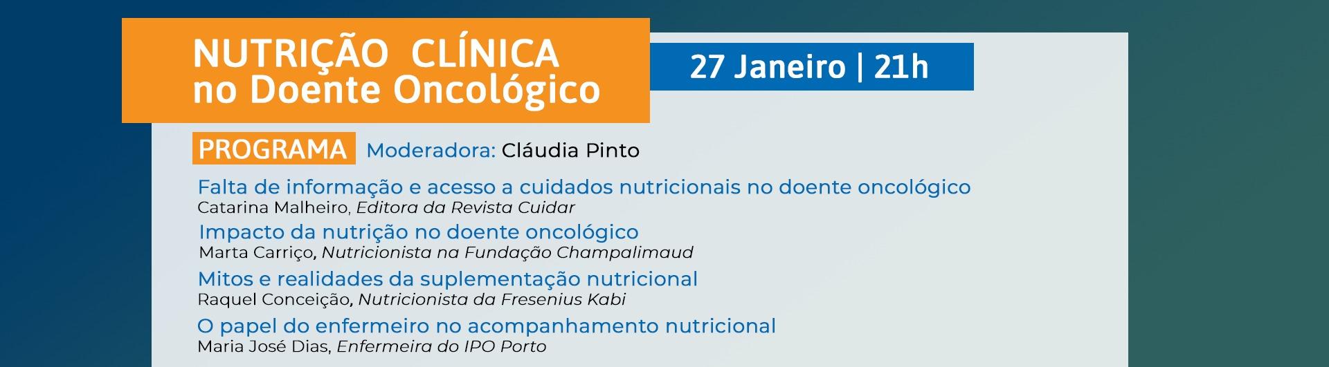 """Webinar """" Nutrição Clínica no Doente Oncológico"""""""